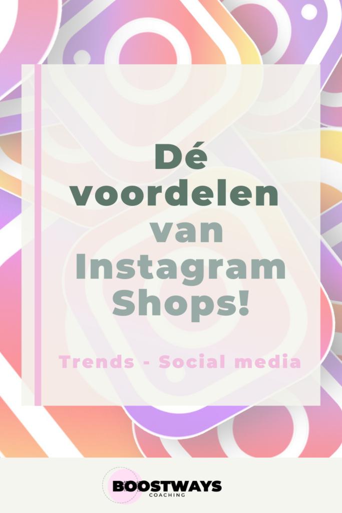 De voordelen van Instagram Shops