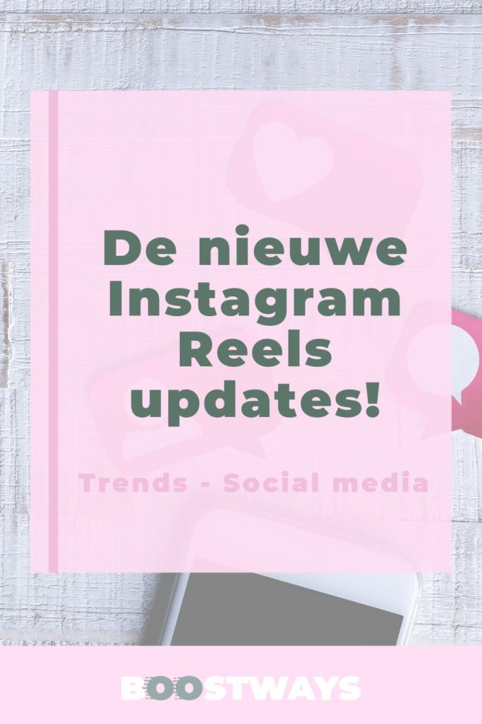 Instagram Reels: de nieuwe updates!