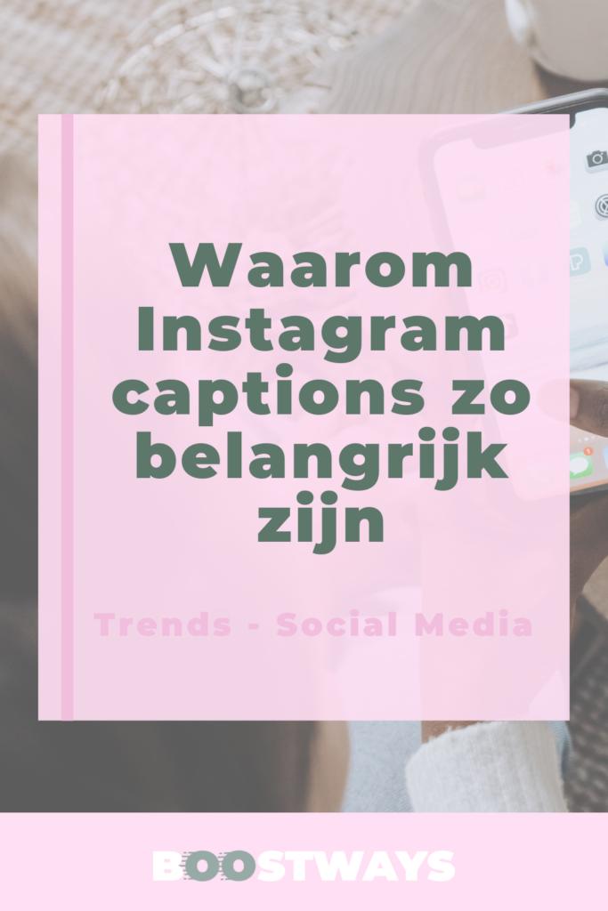 De reden waarom de captions op Instagram zo belangrijk zijn!