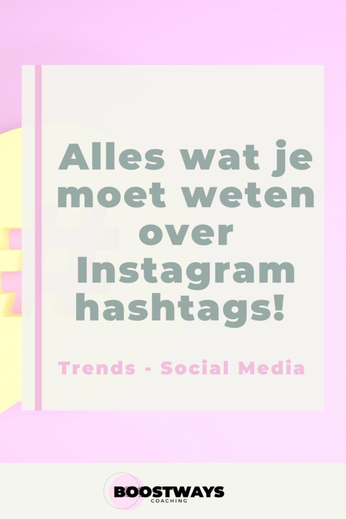 Wat je moet weten over Instagram Hashtags.