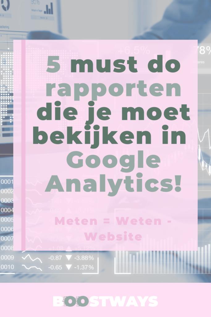 5 must do rapporten die je moet bekijken in Google Analytics