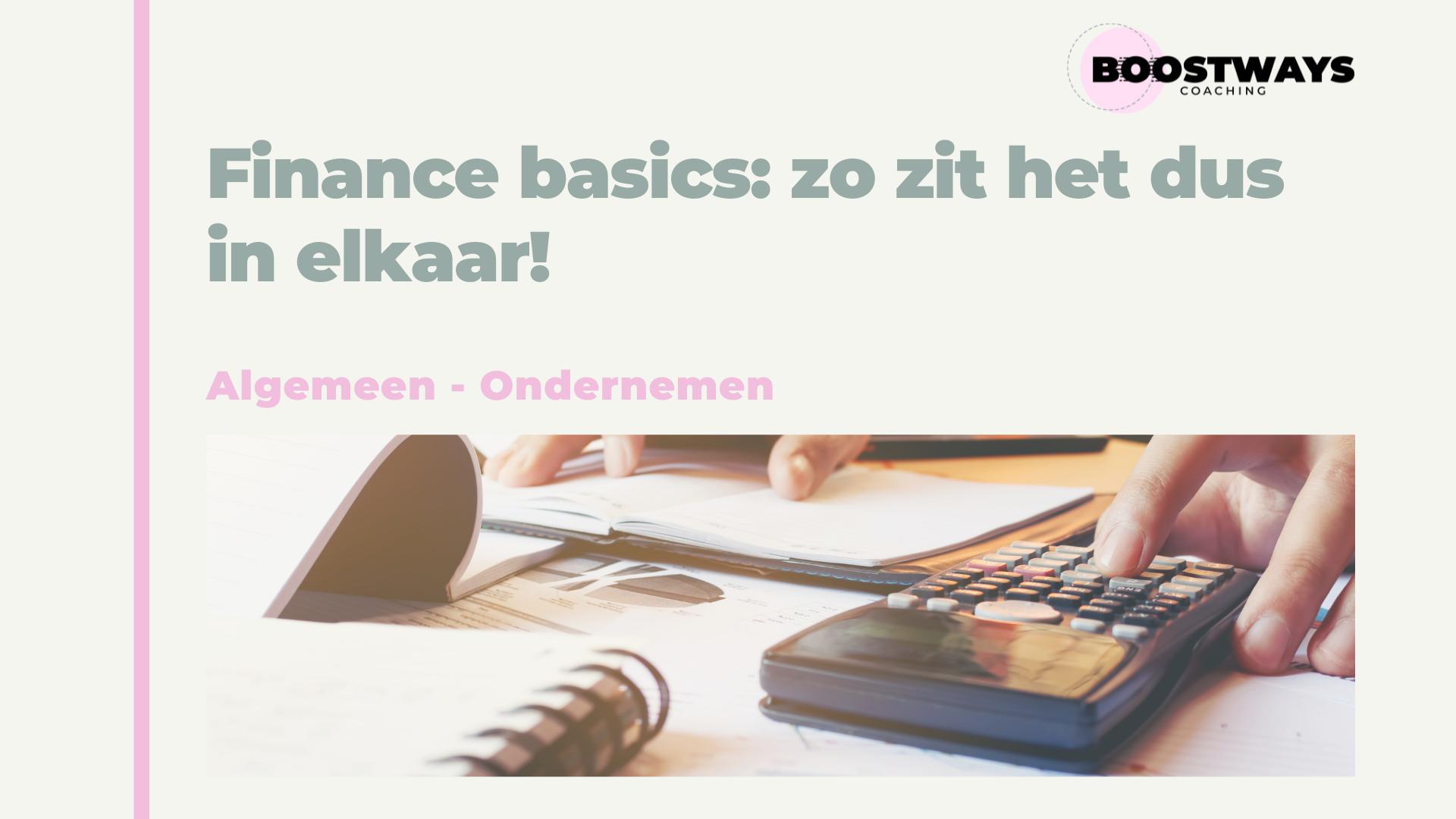 Finance basics: Zo zit het dus in elkaar